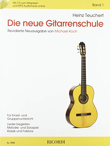Die neue Gitarrenschule Band 1: Mit beigefügter CD