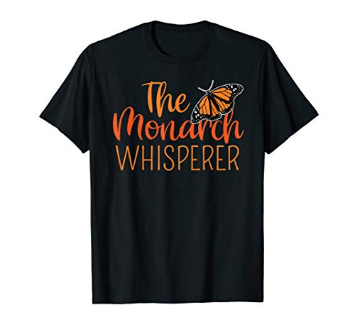 The Monarch Whisperer Cute Entomology Butterfly Tshirt Gift
