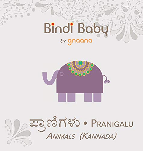 Bindi Baby Animals (Kannada): A Beginner Language Book for Kannada Kids (Kannada Edition)