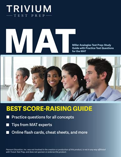 Miller Analogies Test Prep: Study Guide with Practice Test Questions for the MAT