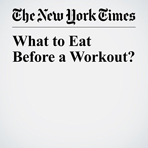 What to Eat Before a Workout? copertina
