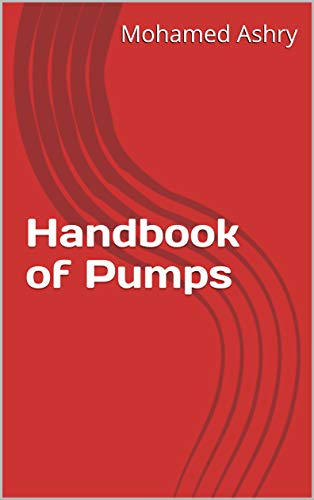Handbook of Pumps (English Edition)