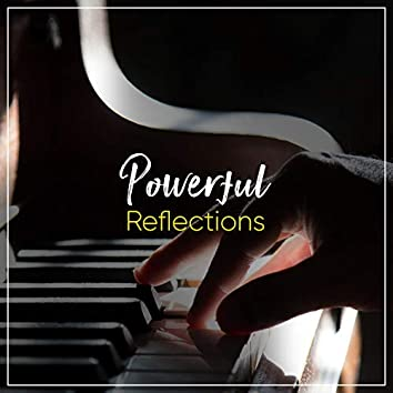 Powerful Reflections
