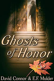 Ghosts of Honor by [David Connor, E.F. Mulder]