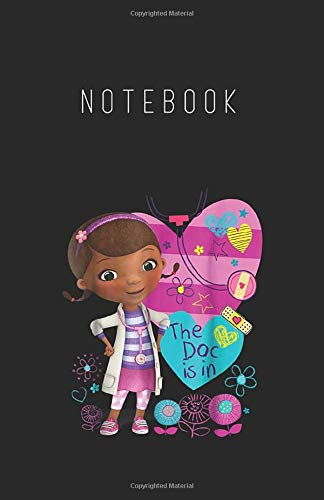 Notebook: Disney Doc Mcstuffins The Dog Is In Lined Pages Notebook White Paper Journal with Black Cover Medium Size 5.5in x 8.5in x 116 pages for Kids or Him Her