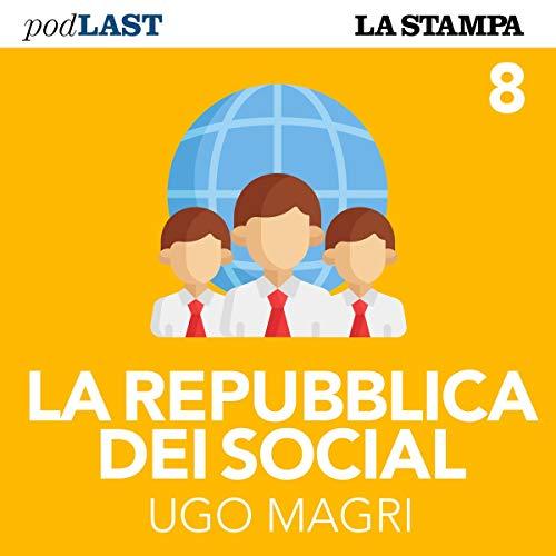 Il mito della trasparenza (La Repubblica dei Social 8) copertina