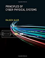 Principles of Cyber-Physical Systems Front Cover