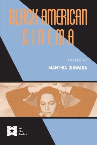 Black American Cinema (AFI Film Readers)