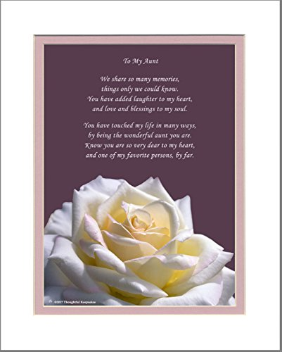 Aunt Gift with You Have Touched My Life in Many Ways, by Being The Wonderful Aunt You are Poem. Rose Photo, 8x10 Matted. Great Birthday for Aunt.