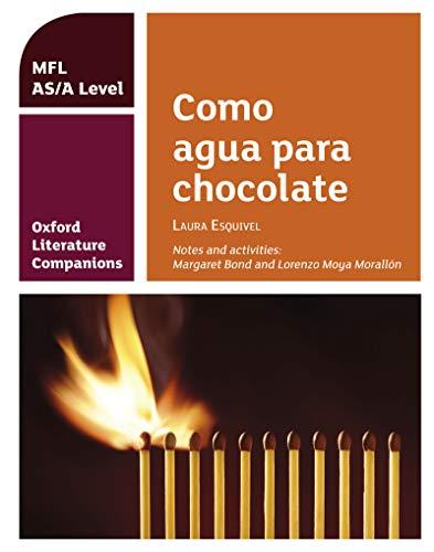 Oxford Literature Companions: Como agua para chocolate (English Edition)
