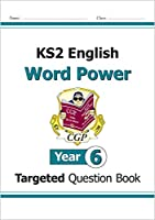 KS2 English Targeted Question Book: Word Power - Year 6