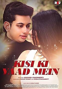 Kisi Ki Yaad Mein
