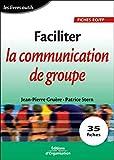 Faciliter la communication de groupe