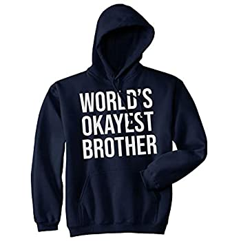 Worlds Okayest Brother Sweatshirt Funny Shirts Big Brother Sister Gift Hoodie  Navy  - XXL