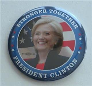 OFFICIAL HILLARY CLINTON PRESIDENT 2016 STRONGER TOGETHER photo flag Campaign Button