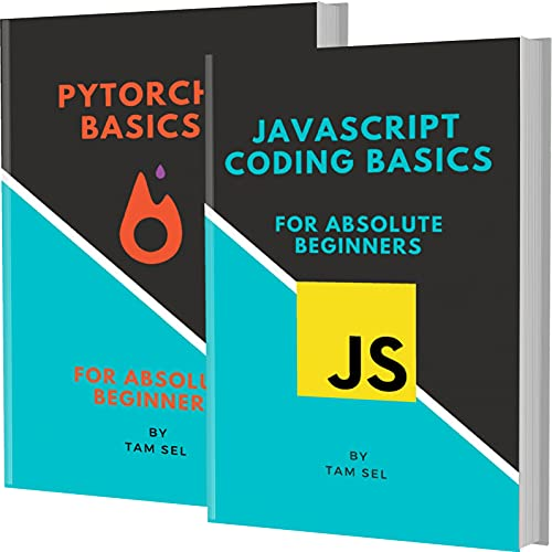 Javascript And Pytorch Basics: For Absolute Beginners Front Cover