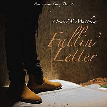 Fallin' Letter