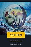 Anthem by Ayn Rand (Literary Classics)