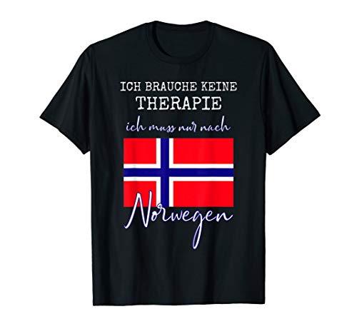 Ich brauche keine Therapie ich muss nur nach Norwegen Tshirt T-Shirt