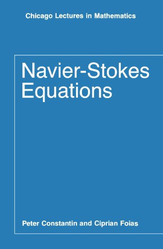 Navier-Stokes Equations (Chicago Lectures in Mathematics)