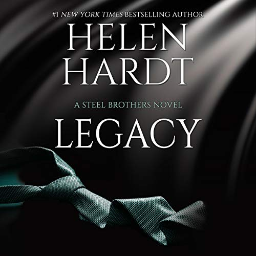Legacy: The Steel Brothers Saga, Book 14