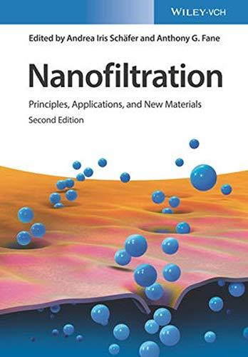 Nanofiltration: Principles, Applications, and New Materials