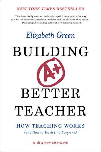 how to build a better teacher - 1