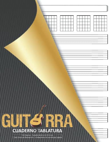 Guitarra Cuaderno Tablatura: 120 Páginas - Tamaño A4 (21,6 X 27,9 cm) / 7 'Seis líneas de Pentagrama' y 6 diagramas de acordes por página. ... y tablas de acordes en blanco para guitarra.