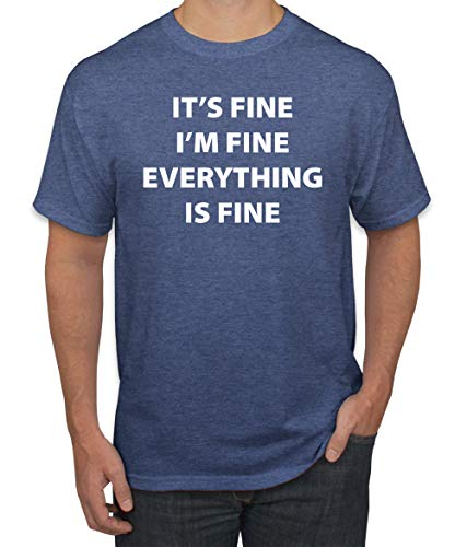 It's Fine I'm Fine Everything is Fine Quarantine Social Distance Anti-Flu Virus   Mens Pop Culture Graphic T-Shirt, Vintage Heather Blue, X-Large