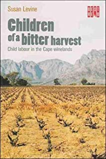 Children of a bitter harvest: Child labour in the Cape winelands