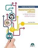 Razonamiento clínico y diagnósticos diferenciales