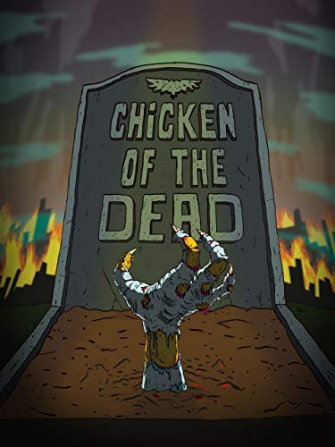 Chicken of the Dead