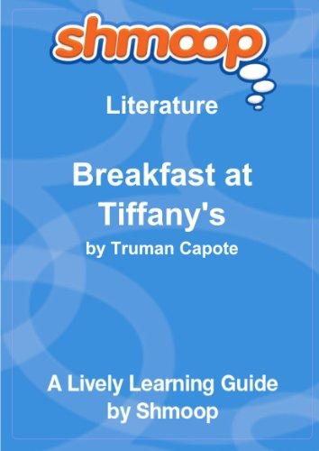 Breakfast at Tiffany's: Shmoop Literature Guide