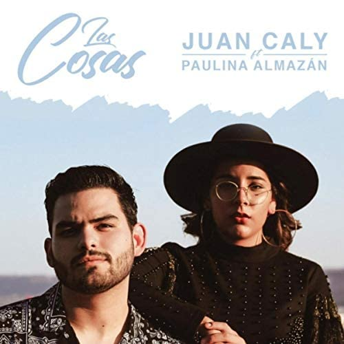 Juan Caly feat. Paulina Almazán