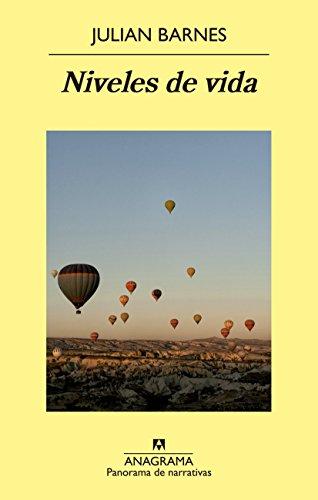 Niveles de vida (Panorama de narrativas nº 874)