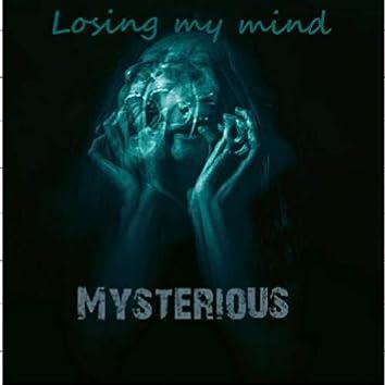 Losing My Mind