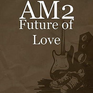 Future of Love