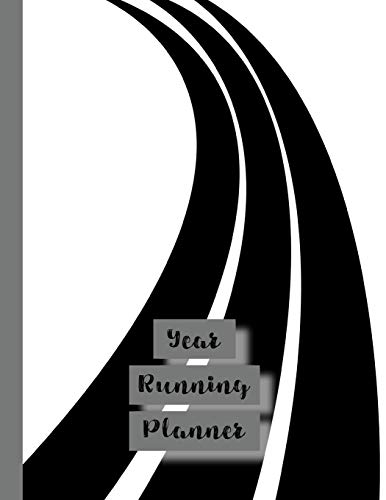 Year Running planner: Runner planner diary for all your training logs - black and white race track