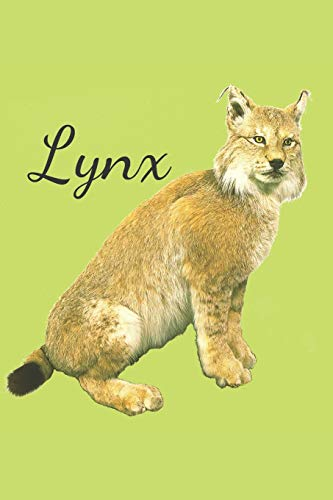 Lynx: Animal ,Mammal, Book Gifts For Women Men Kids Teens Girls Boys (110 Pages, Lined , 6 x 9)