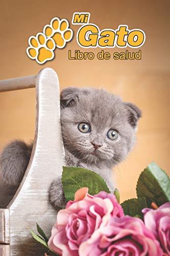 Mi Gato Libro de salud: Scottish Fold Gatito | 109 páginas 15cm x 23cm A5 | Cuaderno para llenar | Agenda de Vacunas | Seguimiento Médico | Visitas Veterinarias | Diario de un Gato | Contactos