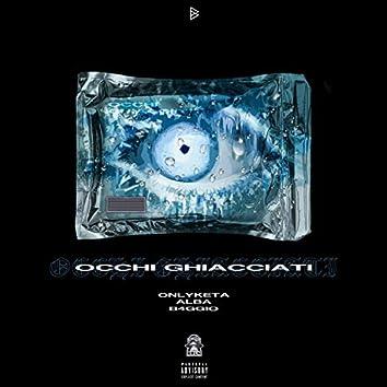 OCCHI GHIACCIATI (feat. ALBA)