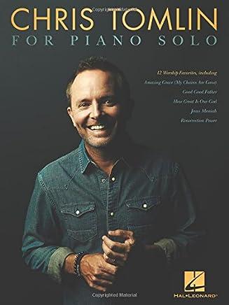 Chris Tomlin for Piano Solo