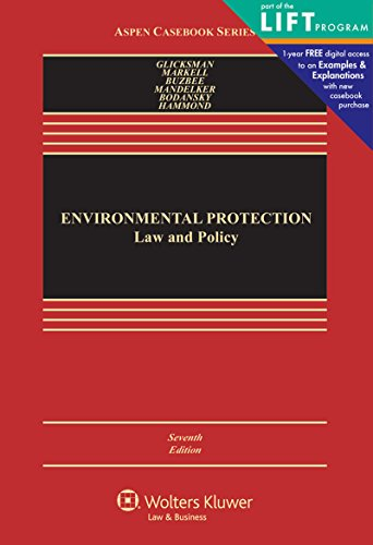 Environmental Protection: Law and Policy (Aspen Casebook)