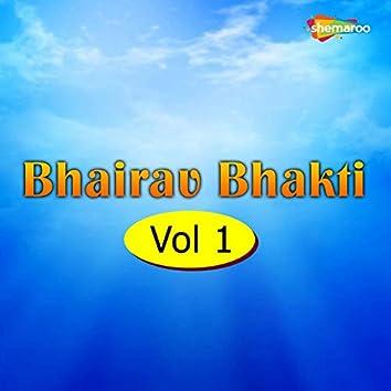 Bhairav Bhakti, Vol. 1