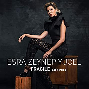 Fragile (EZY Version)