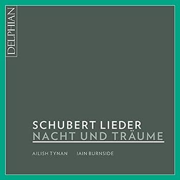 Nacht Und Träume: Franz Schubert Lieder