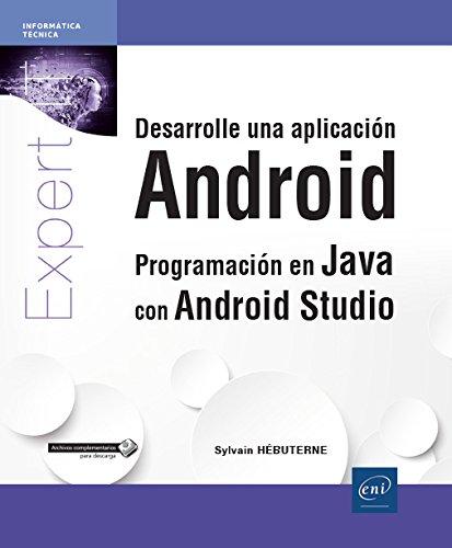 Desarrolle una aplicación android. Programación en Java con android studio