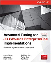 Advanced Tuning for JD Edwards EnterpriseOne Implementations (Oracle Press)