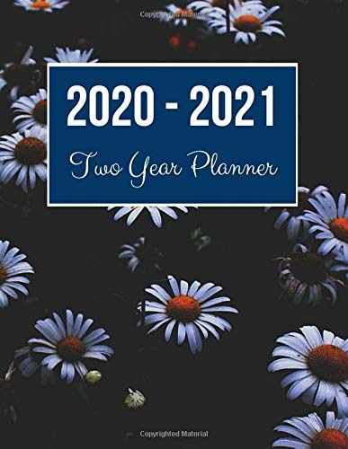 2020-2021 Two Year Planner: Daisy Flower Cover   2020 Planner Weekly and Monthly   Jan 1, 2020 to Dec 31, 2021   Calendar Views