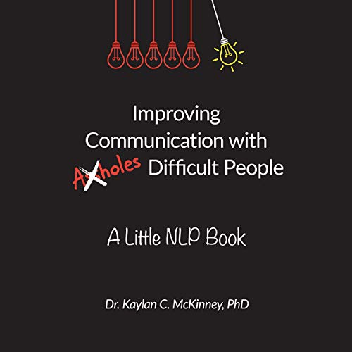 Improving Communication with (A**holes) Difficult People cover art